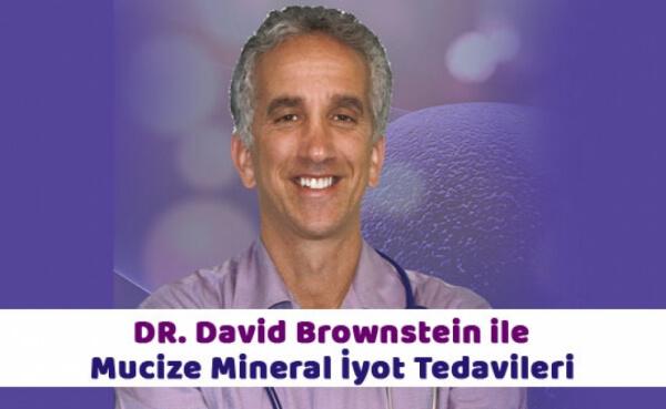 Dr. David Brownstein ile Mucize Mineral İyot Tedavileri